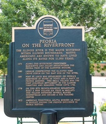 Peoria on The Riverfront Marker image. Click for full size.