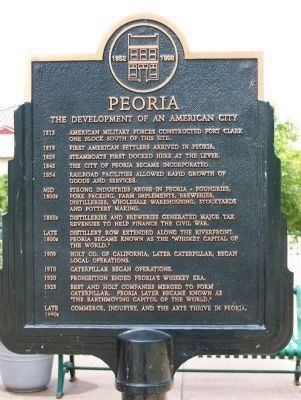 Peoria - The Development of an American City Marker image. Click for full size.