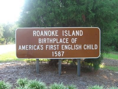 Historical signs seen while entering Roanoke Island image. Click for full size.