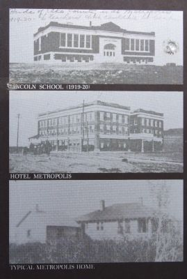 Lincoln School, Hotel Metropolis, and a typical home image. Click for full size.