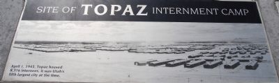 Topaz Internment Camp Marker image. Click for full size.