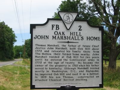 Oak Hill John Marshall's Home Marker image. Click for full size.