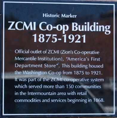 ZCMI Co-op Building 1875-1921 Marker image. Click for full size.
