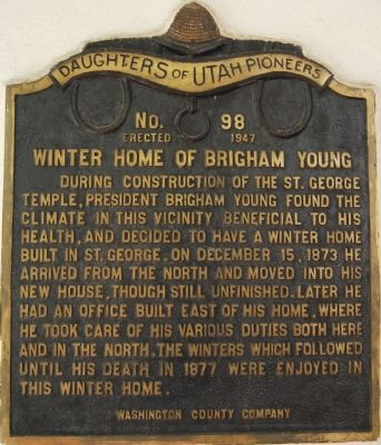 Winter Home of Brigham Young Marker image. Click for full size.