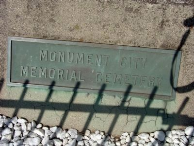 """Monument City Cemetery"" Plaque on Base of ""Civil War Memorial"" image. Click for full size."