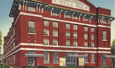 An old post card featuring Textile Hall image. Click for full size.