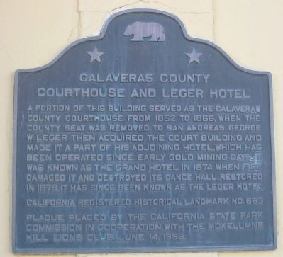 Calaveras County Courthouse and Leger Hotel Marker image. Click for full size.