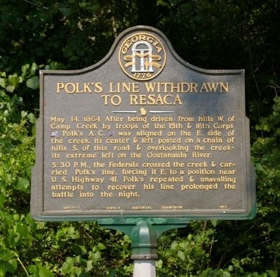 Polk's Line Withdrawn to Resaca Marker image. Click for full size.
