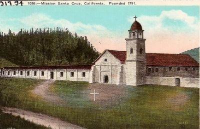 Vintage Postcard - Mission Santa Cruz Founded 1791 image. Click for full size.