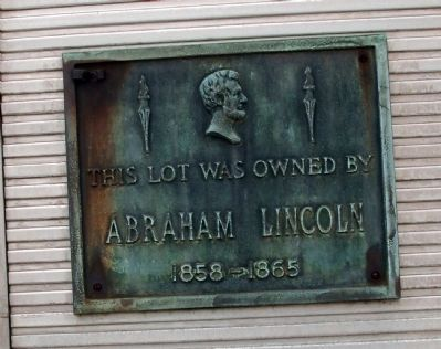 This Lot was Owned by Abraham Lincoln Marker image. Click for full size.