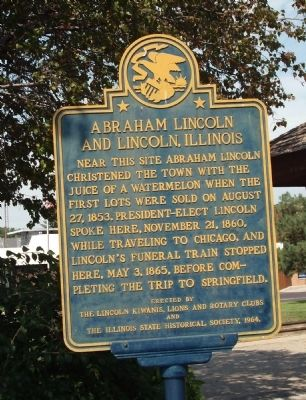 Abraham Lincoln and Lincoln, Illinois Marker image. Click for full size.