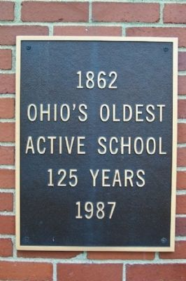 Ohio's Oldest Active School Marker image. Click for full size.
