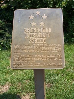 Eisenhower Interstate System plaque, next to the Welcome Center. image. Click for full size.