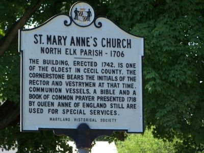 St. Mary Anne's Church North Elk Parish - 1706 Marker image. Click for full size.