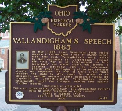Vallandigham's Speech, 1863 Marker (side A) image. Click for full size.