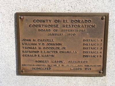 County of El Dorado Courthouse Restoration Marker image. Click for full size.