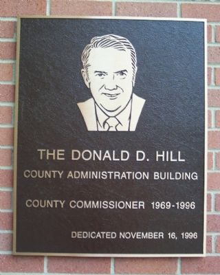 The Donald D. Hill County Administration Building Marker image. Click for full size.