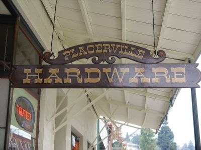 Placerville Hardware Sign image. Click for full size.