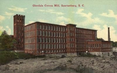 Glendale Cotton Mill - About 1910 image. Click for full size.