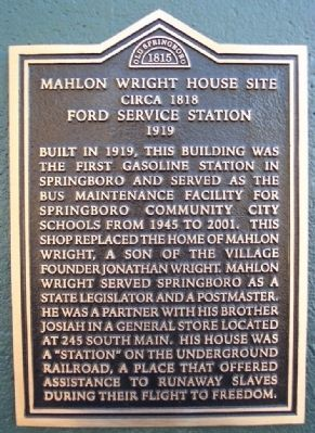 Mahlon Wright House Site / Ford Service Station Marker image. Click for full size.