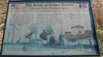 The Battle of Reams Station - Oak Grove Church Marker image. Click for full size.