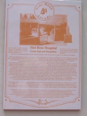Sint Rose Arcade - Sint Rose Hospital Marker image. Click for full size.