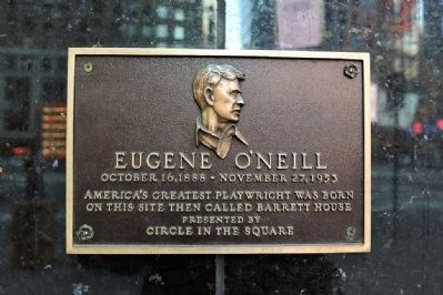 Birthplace of Eugene O'Neill Marker image. Click for full size.