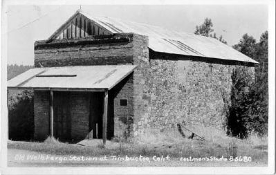 Vintage Postcard - Old Wells Fargo Station at Timbuctoo, Calif. image. Click for full size.