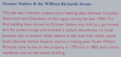 Oconee Station Marker - Oconee Station & the William Richards House image. Click for full size.
