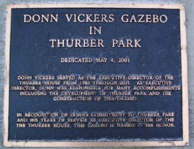 Donn Vickers Gazebo in Thurber Park Marker image. Click for full size.