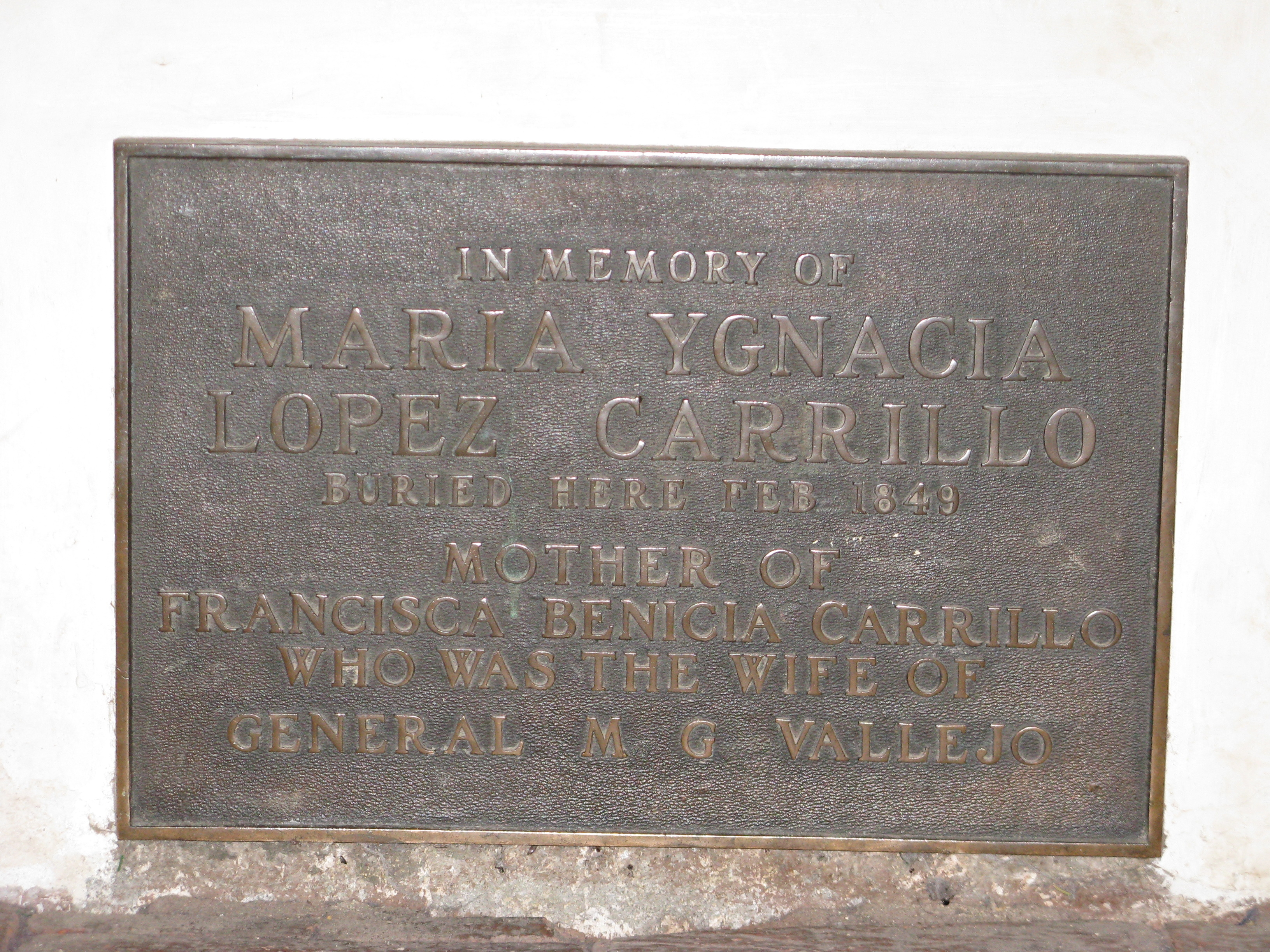 Marker at Tomb of Maria Ygnacia Lopez Carrilo