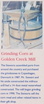 Golden Creek Mill - Grinding Corn image. Click for full size.