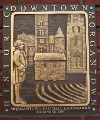 Historic Downtown Morgantown Marker image. Click for full size.