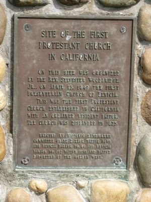 Site of the First Protestant Church in California Marker image. Click for full size.