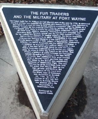 The Fur Traders and the Military at Fort Wayne Marker image. Click for full size.