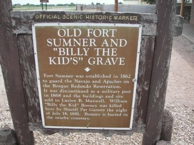 "Old Fort Sumner and ""Billy the Kid's"" Grave Marker image. Click for full size."
