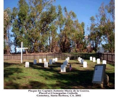 Capt. Antonio Maria de la Guerra Memorial at Cieneguitas Cemetery image. Click for full size.