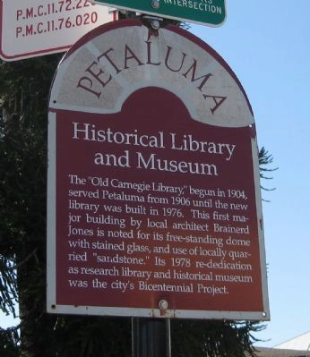 Petaluma Historical Library and Museum Marker image. Click for full size.
