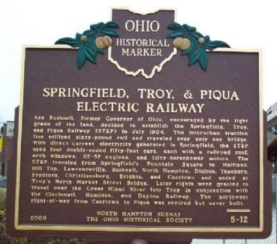 Springfield, Troy, & Piqua Electric Railway Marker </b>(front) image. Click for full size.