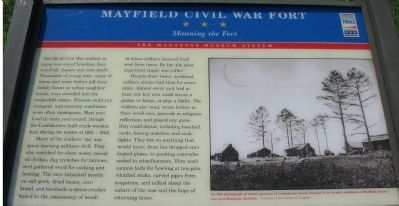 Mayfield Civil War Fort - Manning the Fort Marker image. Click for full size.