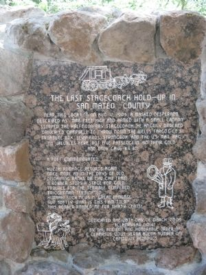 The Last Stagecoach Hold-Up In San Mateo County Marker image. Click for full size.