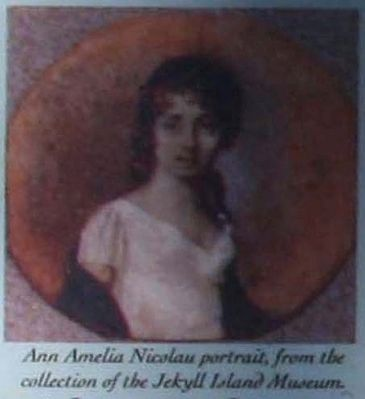 Ann Amelia Nicolau portrait, from the collection of the Jekyll Island Museum image. Click for full size.
