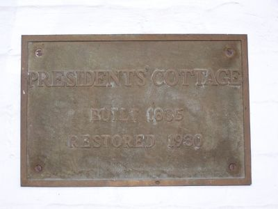 President's Cottage Plaque image. Click for full size.
