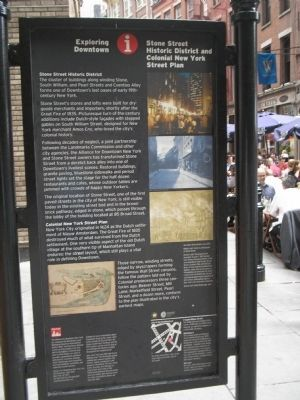 Stone Street Historic District and Colonial New York Street Plan Marker image. Click for full size.