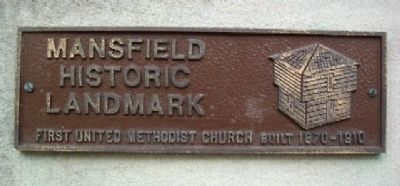 Mansfield Historic Marker on First Methodist Church image. Click for full size.