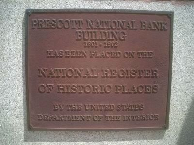 Prescott National Bank National Register Marker image. Click for full size.