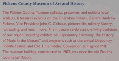 The Pickens County Museum Marker -<br>Pickens County Museum of Art and History image. Click for full size.