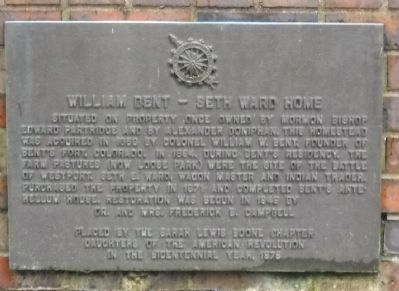 William Bent - Seth Ward Home Marker image. Click for full size.