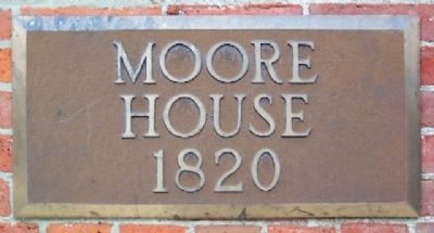 The Moore House 1820 Marker image. Click for full size.