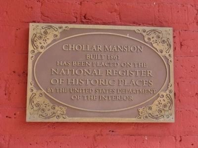 The Chollar Mansion National Register of Historic Places Marker image. Click for full size.